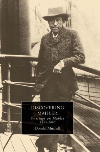 Discovering Mahler: Writings on Mahler, 1955-2005