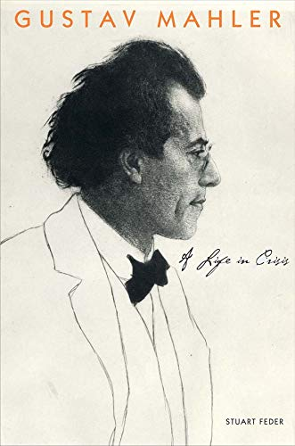 Gustav Mahler: una vida en crisis