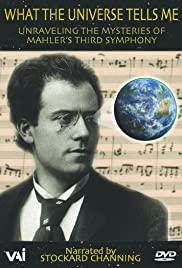 Was mir das Universum sagt: Die Geheimnisse Mahlers aufdecken