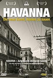 Habana - Arte nuevo de hacer ruinas